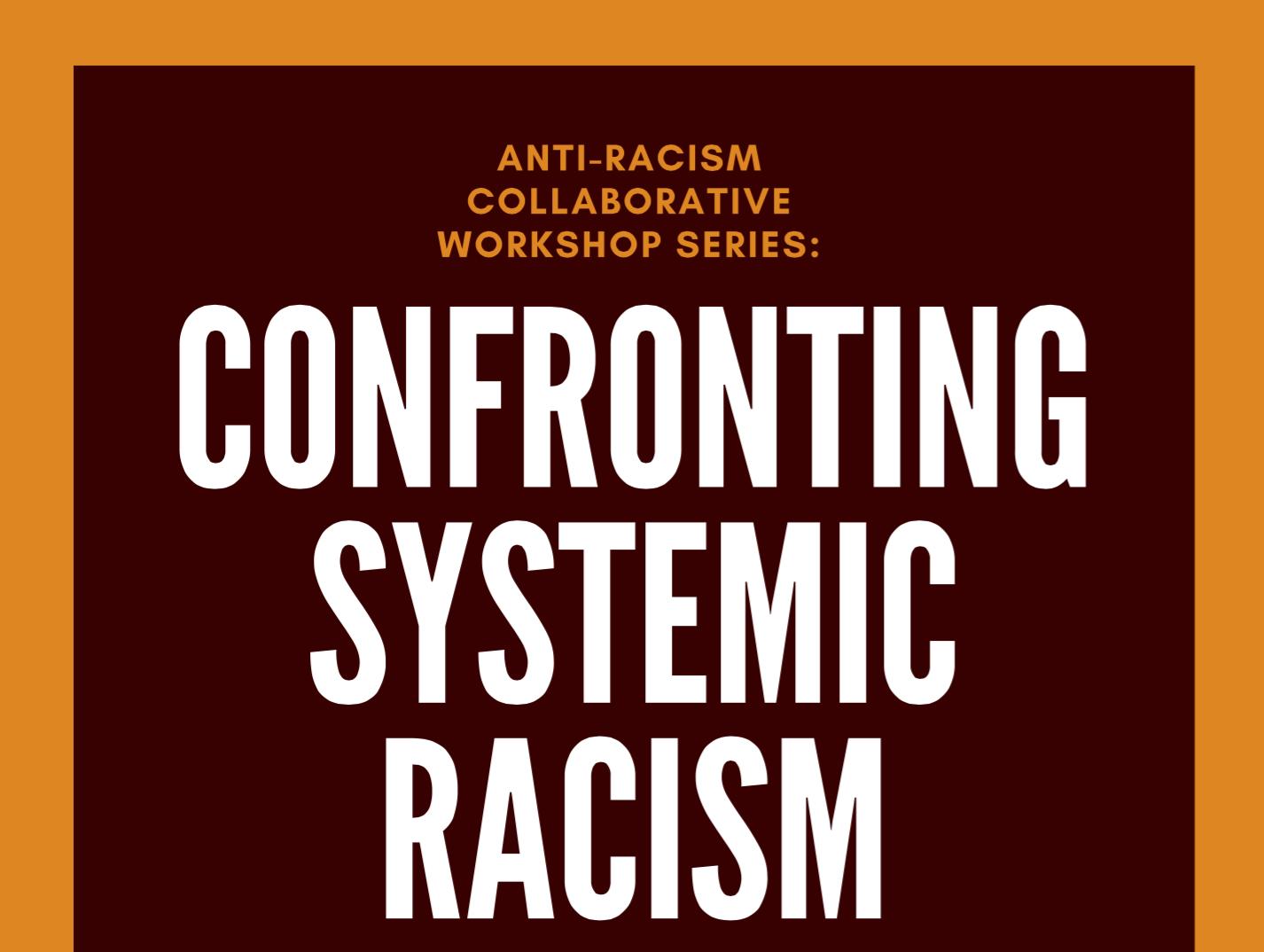 Anti-Racism Workshop Series